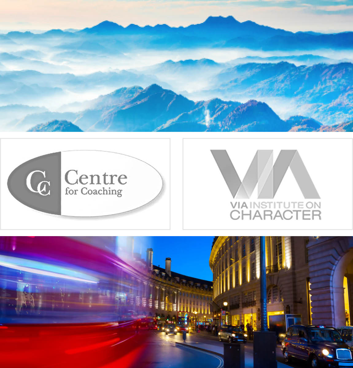 Bild-Collage: Logo Centre for Coaching, Langzeitaufnahme Piccadilly London bei Nacht, blaue Berglandschaft, Logo VIA Institute on Charakter